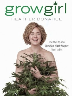 Naked girls in a pot farm Quit Your Job A Q A With Actress Turned Pot Farmer Heather Donahue The Awl